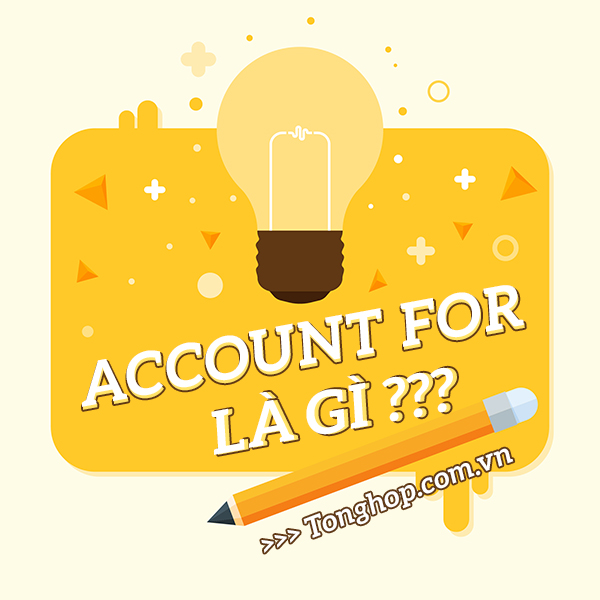 Account for là gì?