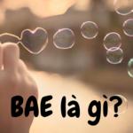 Bae là gì? Bea nghĩa là gì trên Facebook? Ý nghĩa chính xác của từ Bea