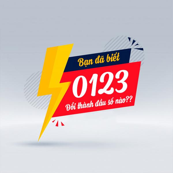 Đầu số 0123 đổi thành đầu số nào?