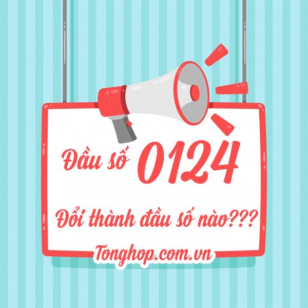 Đầu số 0124 đổi thành đầu số nào?