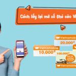 Cách lấy lại mã số thẻ cào Vietnamobile bằng số Seri